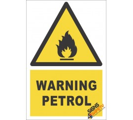 Petrol Warning Sign