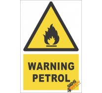 Petrol Warning Sign