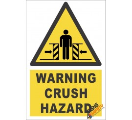 Crush Hazard Warning Sign