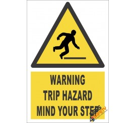 Tripping Hazard Warning Sign