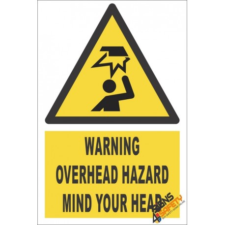 Overhead Hazard Warning Sign