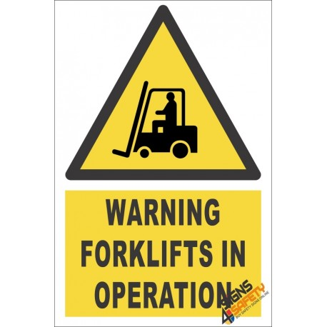 Forklifts Operating Warning Sign