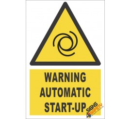 Automatic Start-up Warning Sign