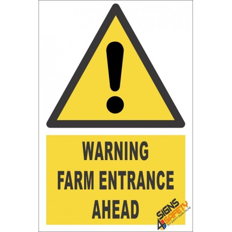 Farm Entrance Ahead Warning Sign