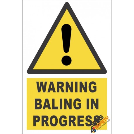 Balin In Progress Warning Sign