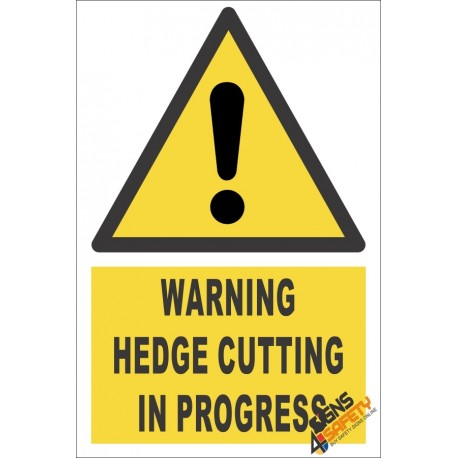 Hedge Cutting Warning Sign