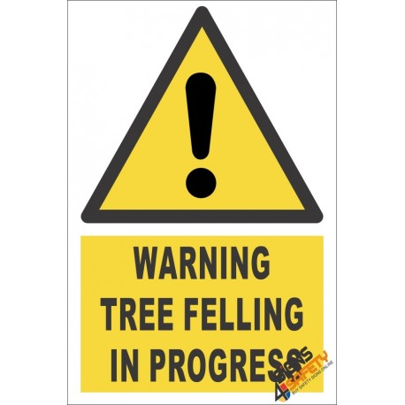 Tree Felling Warning Sign