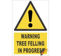 Tree Felling Warning Sign
