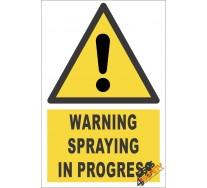 Spraying In Progress Warning Sign