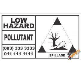 Low Hazard Pollutant Spillage Hazchem Sign