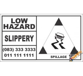 Low Hazard Slippery Spillage Hazchem Sign