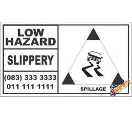 Low Hazard Slippery Spillage Hazchem Sign