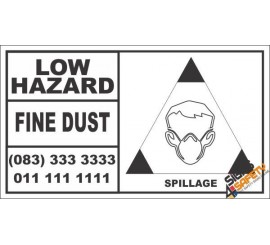 Low Hazard Fine Dust Spillage Hazchem Sign