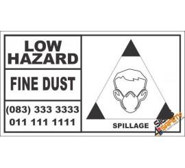 Low Hazard Fine Dust Spillage Hazchem Sign