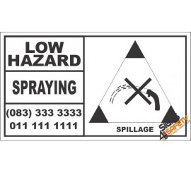 Low Hazard Spraying Spillage Hazchem Sign