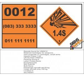 UN0012 Cartridges For Weapons (1.4S) Hazchem Placard