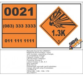 UN0021 Ammunition, Toxic (1.3K) Hazchem Placard