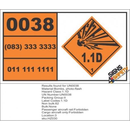 UN0038 Bombs, Photo-Flash (1.1D) Hazchem Placard
