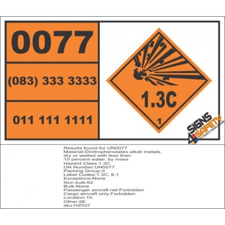 UN0077 Dinitrophenolates Alkali Metals, Dry or Wetted Hazchem Placard