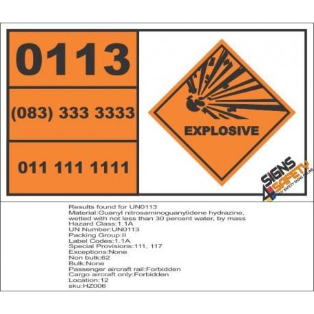 UN0113 Guanyl Nitrosaminoguanylidene Hydrazine, Wetted With Not Hazchem Placard