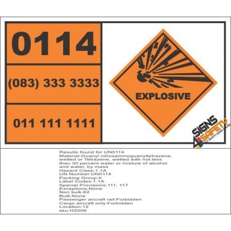 UN0114 Guanyl Nitrosaminoguanyltetrazene, Wetted Or Tetrazene, Wetted Hazchem Placard