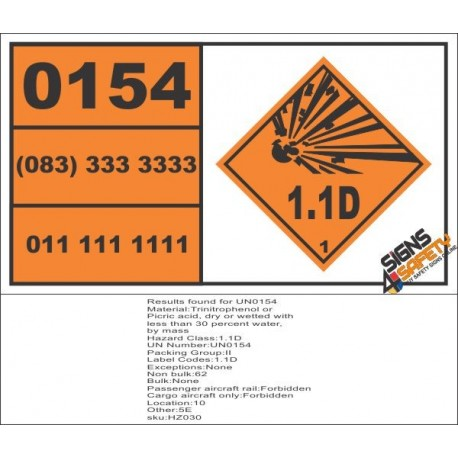 UN0154 Trinitrophenol or Picric Acid, Dry Or Wetted Hazchem Placard