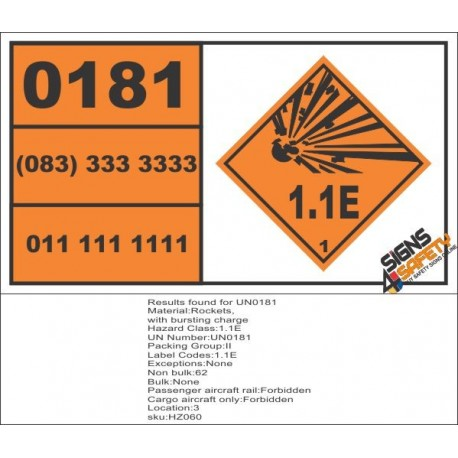 UN0181 Rockets, With Bursting Charge (1.1E) Hazchem Placard