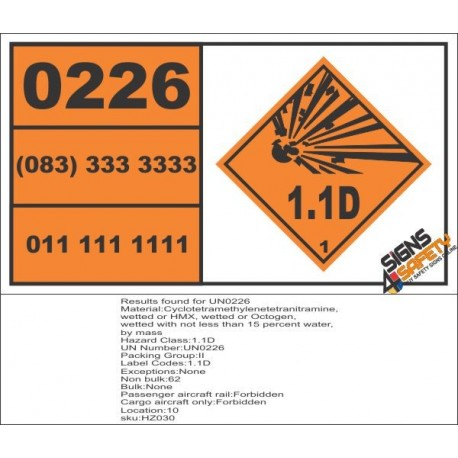 UN0226 Cyclotetramethylenetetranitramine, Wetted Or HMX, Wetted Or Octogen Hazchem Placard