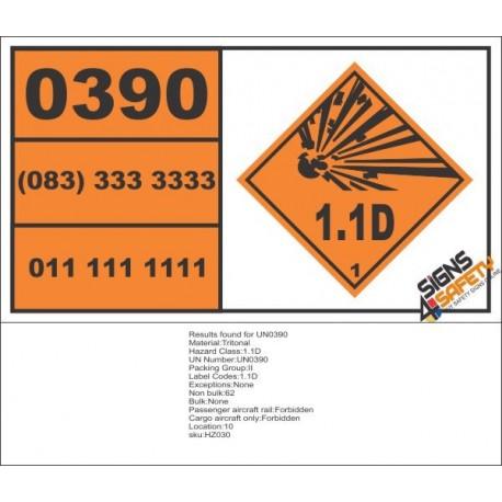 UN0390 Tritonal (1.1D) Hazchem Placard