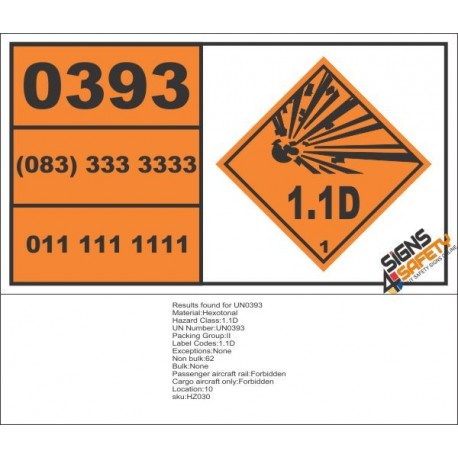 UN0393 Hexotonal (1.1D) Hazchem Placard