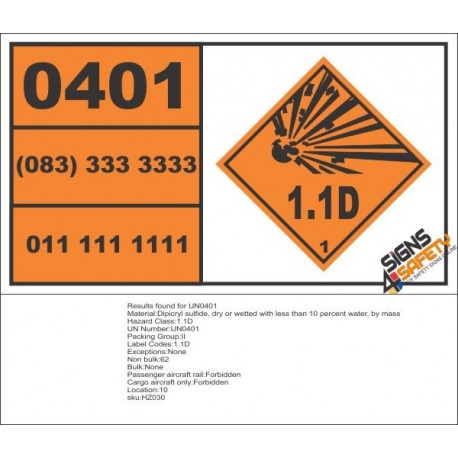 UN0401 Dipicryl Sulfide, Dry Or Wetted (1.1D) Hazchem Placard