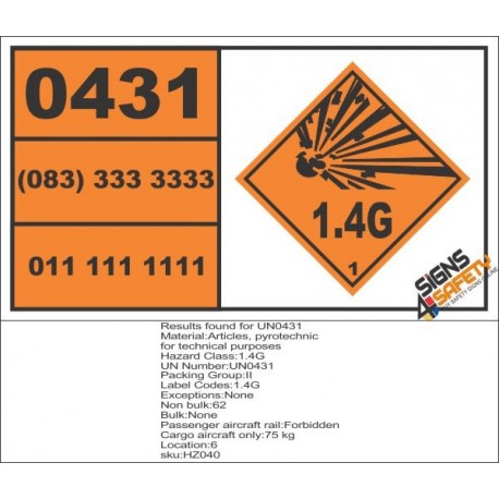 UN0431 Articles, Pyrotechnic For Technical Purposes (1.4G) Hazchem Placard