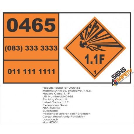 UN0465 Articles, Explosive, N.O.S (1.1F) Hazchem Placard