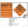 UN0473 Substances, Explosive, N.O.S Hazchem Placard