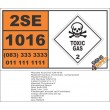UN1016 Carbon monoxide, Compressed, Toxic Gas (2), Hazchem Placard