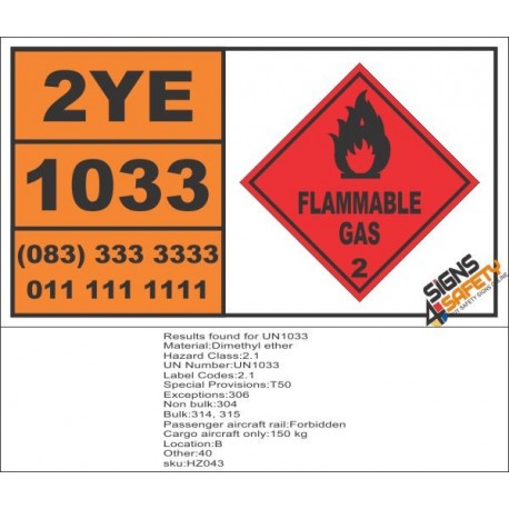 UN1033 Dimethyl Ether, Flammable Gas (2), Hazchem Placard