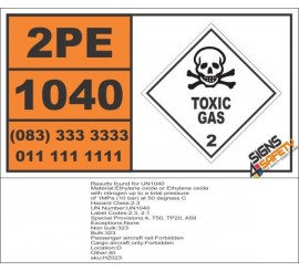 UN1040 Ethylene Oxide, Or Ethylene Oxide, With Nitrogen, Toxic Gas (2), Hazchem Placard