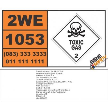 UN1053 Hydrogen Sulfide, Toxic Gas (2), Hazchem Placard