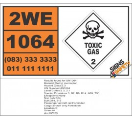 UN1064 Methyl Mercaptan, Toxic Gas (2), Hazchem Placard