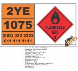 UN1075 Petroleum Gases, Liquefied Or, Liquefied Petroleum Gas, Flammable Gas (2), Hazchem Placard