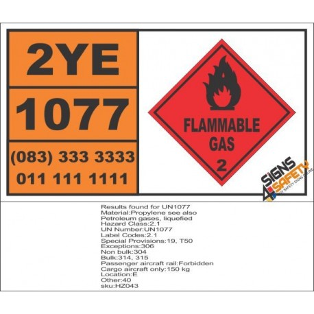 UN1077 Propylene, See Also Petroleum Gases, Liquefied, Flammable Gas (2), Hazchem Placard