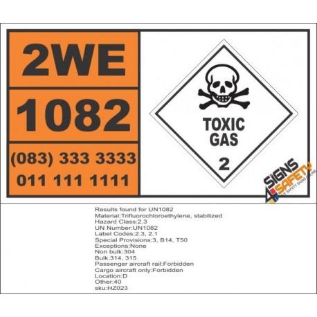UN1082 Trifluorochloroethylene, Stabilized, Toxic Gas (2), Hazchem Placard