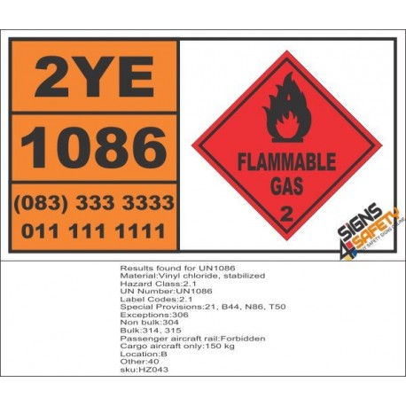 UN1086 Vinyl Chloride, Stabilized, Flammable Gas (2), Hazchem Placard