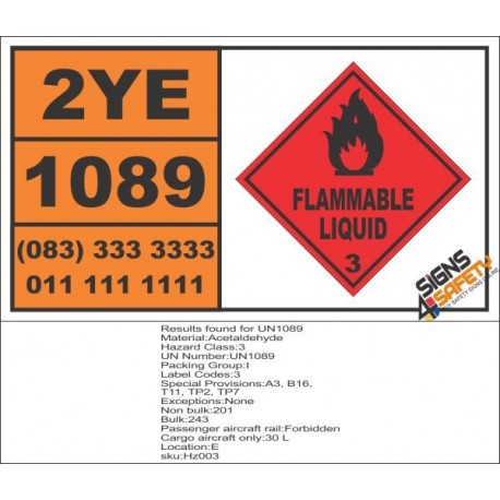 UN1089 Acetaldehyde, Flammable Gas (3), Hazchem Placard