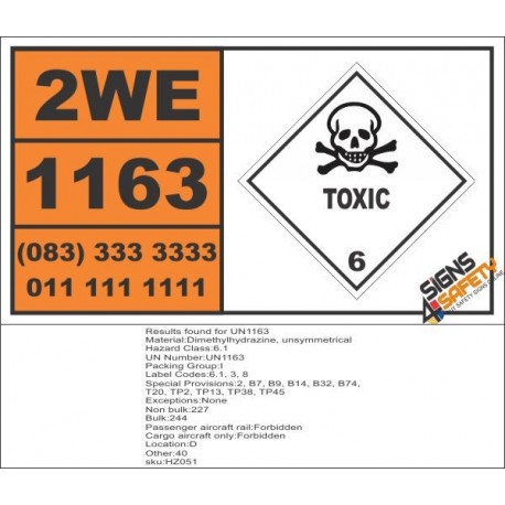 UN1163 Dimethylhydrazine, Unsymmetrical, Toxic (6), Hazchem Placard