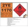 UN1170 Ethanol, Or Ethyl Alcohol, Or Ethanol Solutions, Flammable Liquid (3), Hazchem Placard