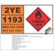 UN1193 Ethyl Methyl Ketone, Or Methyl Ethyl Ketone, Flammable Liquid (3), Hazchem Placard