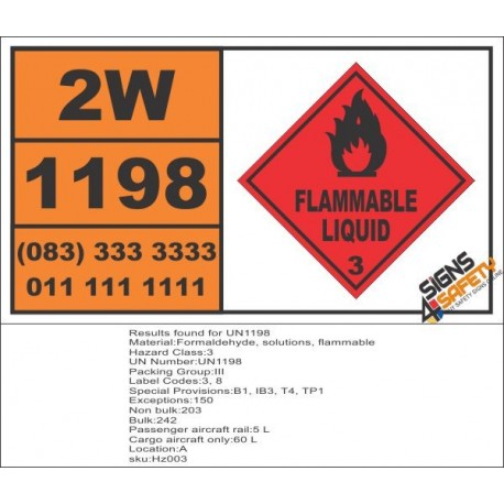 UN1198 Formaldehyde, Solutions, Flammable Liquid (3), Hazchem Placard