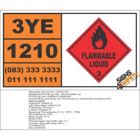 UN1210 Printing Ink, Printing Ink Related Material, Flammable Liquid (3), Hazchem Placard