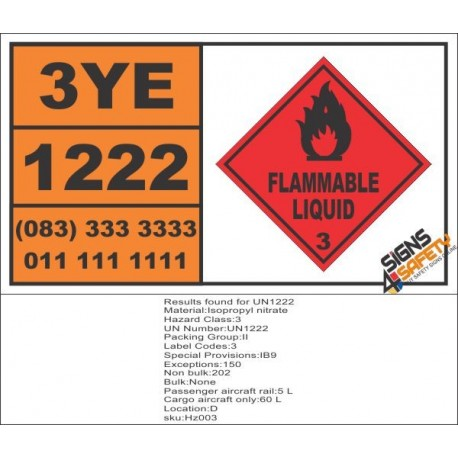 UN1222 Isopropyl Nitrate, Flammable Liquid (3), Hazchem Placard